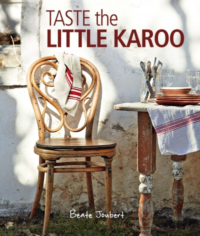 Taste the Little Karoo Cookbook